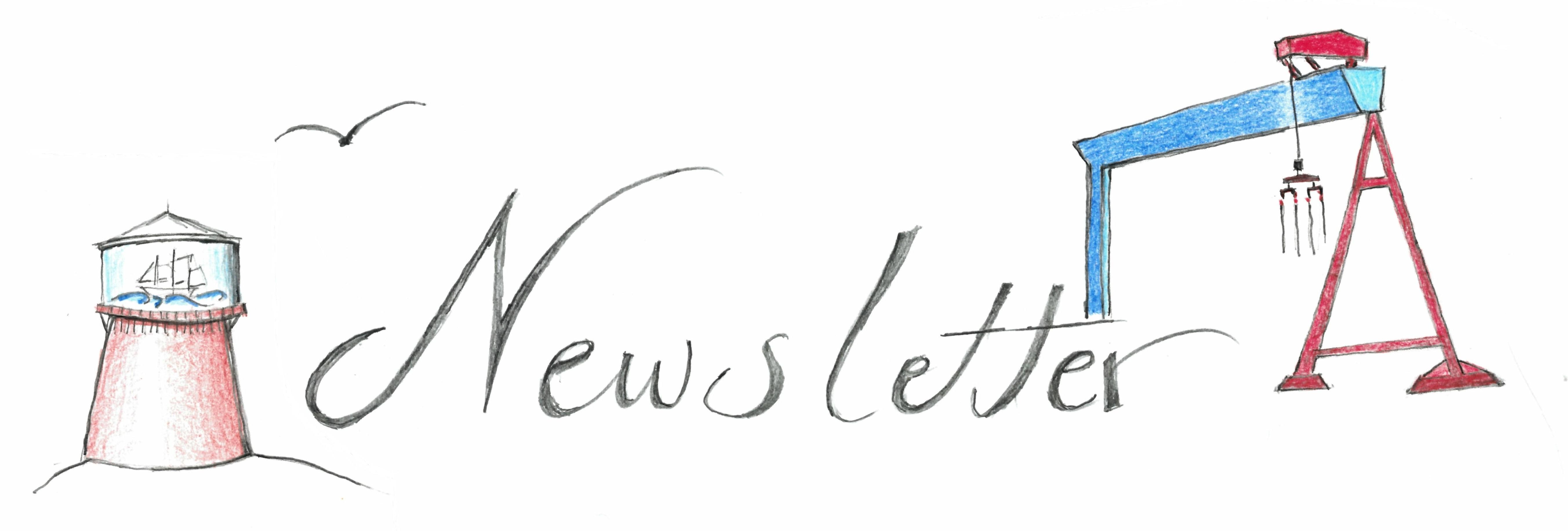 Das Wort Newsletter ist schön per Hand geschrieben. Darüber eine kleine Möwe, links ein Leuchtturm mit einem Buddelschiff, rechts ein blau roter Werft-Kran. Alles ist gezeichnet. Der Hintergrund ist weiß